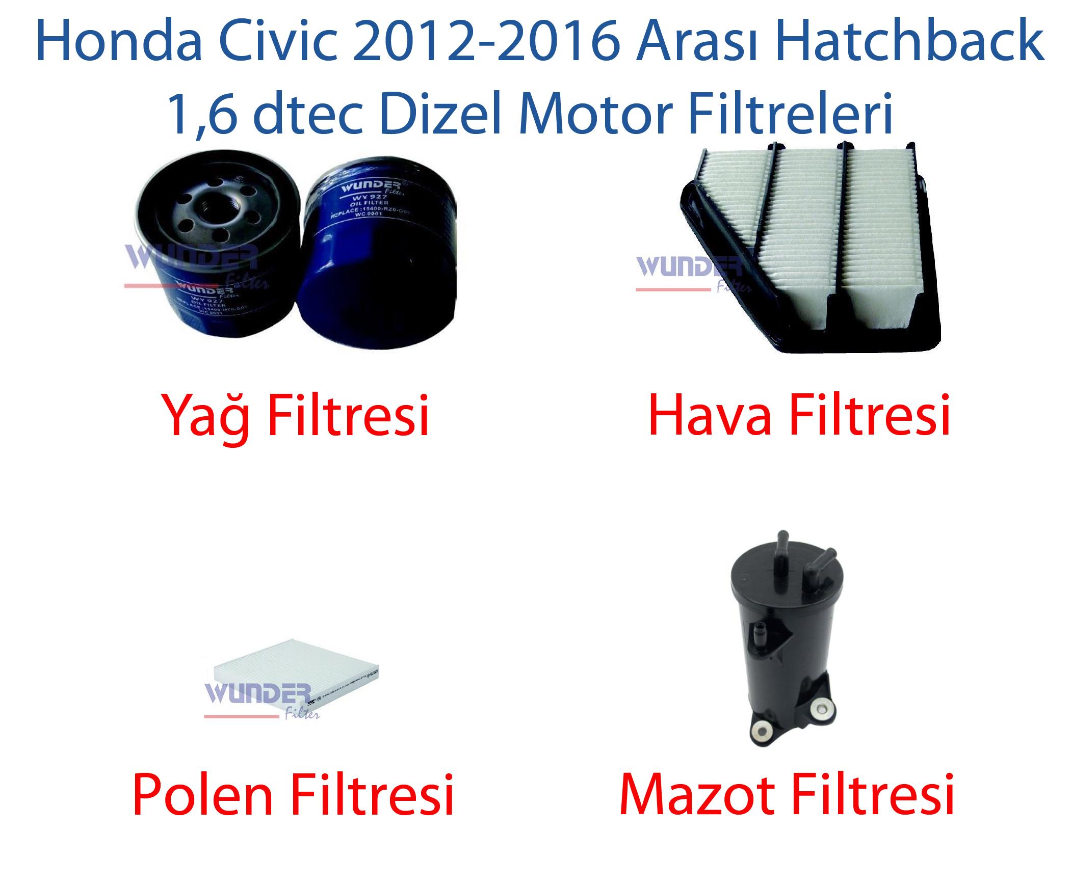 Honda Civic HB 2012-2016 1,6 DTEC - YAĞ HAVA POLEN MAZOT FİLTRESİ